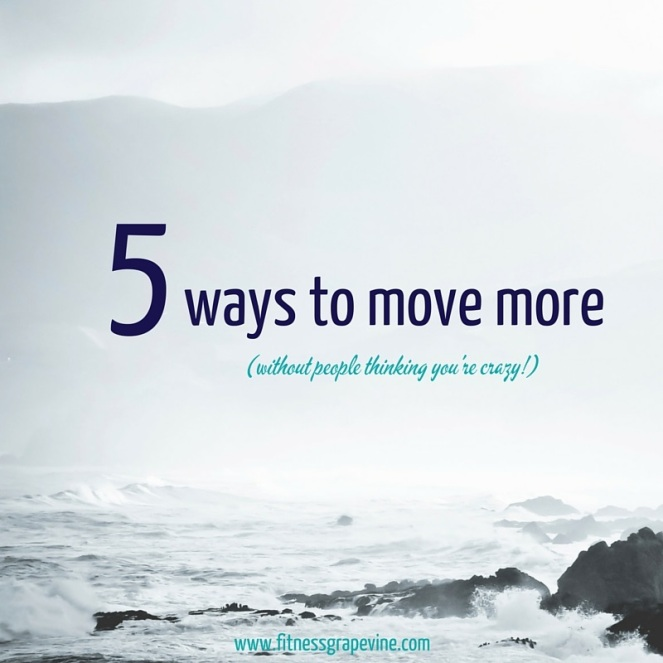 5 Ways to Move More (Office)