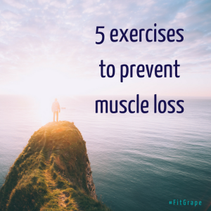 5-exercises-to-prevent-muscle-loss