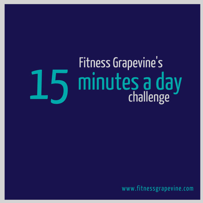 fitness-grapevines-15-minutes-a-day-challenge